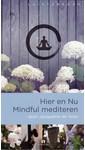 Meer info over Jacqueline de Vries Hier en Nu Mindful mediteren bij Luisterrijk.nl