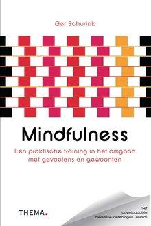 Ger Schurink Mindfulness - Een praktische training in het omgaan met gevoelens en gewoonten