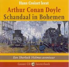 Arthur Conan Doyle Schandaal in Bohemen - Een Sherlock Holmes avontuur
