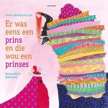 Martine Bijl Er was eens een prins en die wou een prinses - Tien sprookjes op rijm