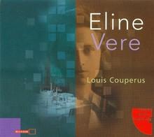 Louis Couperus Eline Vere - Hoorspel van Hans Karsenbarg