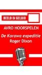 Meer info over Roger Dixon De Korawa expeditie bij Luisterrijk.nl