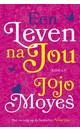 Jojo Moyes Een leven na jou