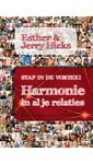 Esther & Jerry Hicks Stap in de vortex - Harmonie in al je relaties