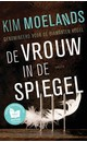 Meer info over Kim Moelands De vrouw in de spiegel bij Luisterrijk.nl