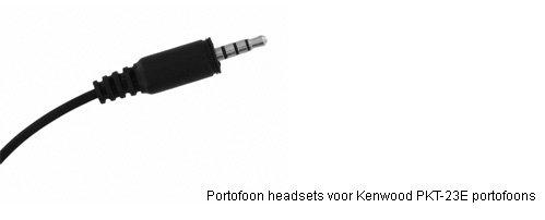 Portofoon headsets met K4 connector voor Kenwood PKT-23E portofoons