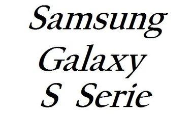 S Serie (S7 Edge, S8, S8 plus, S9, S9 Plus S10, S10 Plus)