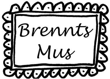 Brennts Mus / Schwarzes Mus