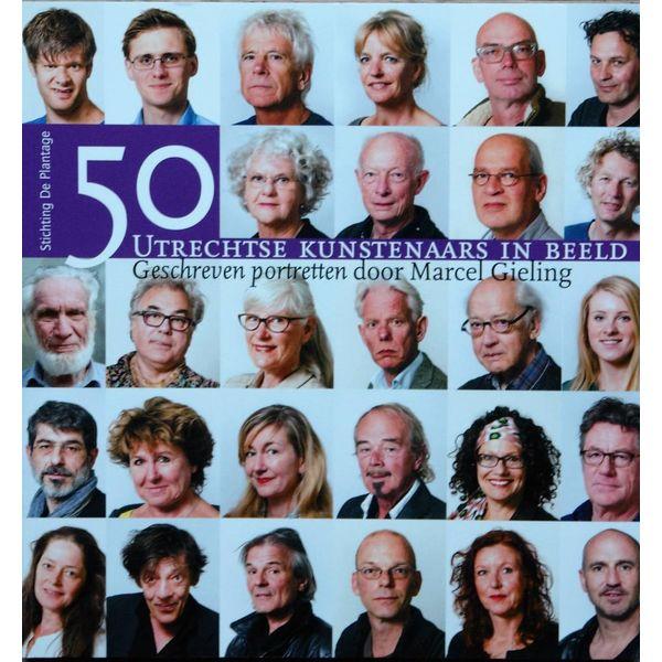 50 Utrechtse kunstenaars in beeld