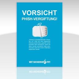 """Awareness-Plakat """"Vorsicht Phish-Vegiftung!"""" - einfarbig"""