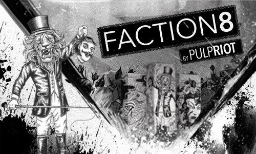 Faction 8