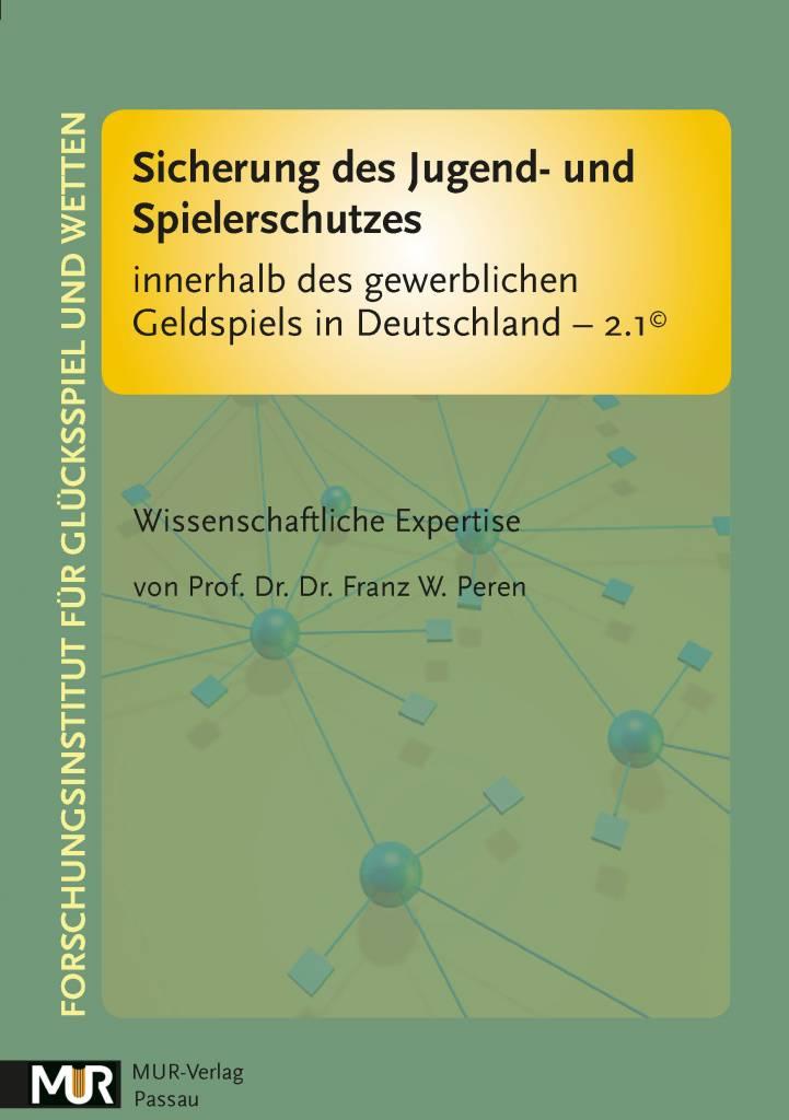 Sicherung des Jugend- und Spielerschutzes innerhalb des gewerblichen Geldspiels in Deutschland - 2.1©