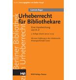Urheberrecht für Bibliothekare - Eine Handreichung von A-Z, 3. Aufl. (2019). Von Gabriele Beger. Mit einer Einführung in das Urheberrechts-Wissensgesellschafts-Gesetz