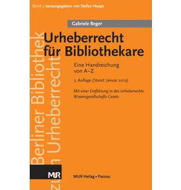 Urheberrecht für Bibliothekare (3. Aufl. 2019), von Gabriele Beger