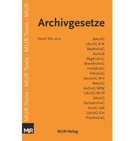Archivgesetze - Texte (2019)