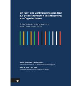 Ein Prüf- und Zertifizierungsstandard zur gesellschaftlichen Verantwortung von Organisationen
