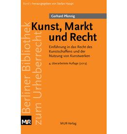 Kunst, Markt und Recht, von Gerhard Pfennig (4. Auflage, 2019)