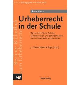 Urheberrecht in der Schule (3. Auflage 2020), von Stefan Haupt