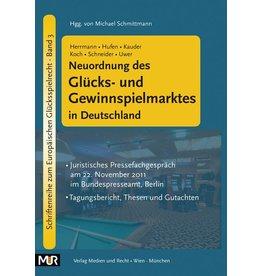 Neuordnung des Glücks- und Gewinnspielmarktes in Deutschland