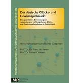 Der deutsche Glücks- und Gewinnspielmarkt - Eine quantitative Bemessung von regulierten und nicht-regulierten Glücks- und Gewinnspielangeboten in Deutschland