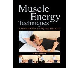 Muscle Energy Techniques, by John Gibbons