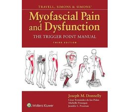 LWW Travell and Simon's Myofascial Pain and Dysfunction, The Trigger Point Manual
