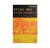Atlas des tropischen Deutschland