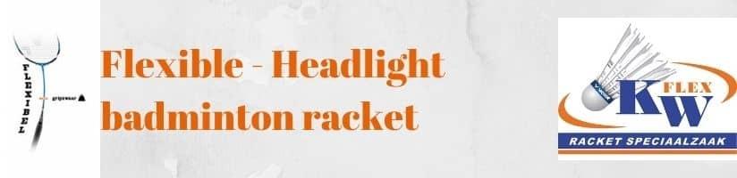 Flexible and head light badminton rackets