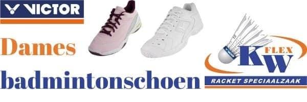 Victor dames badmintonschoenen kopen?