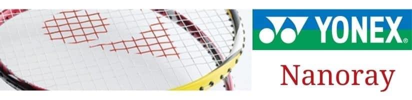Yonex Nanoray badminton rackets