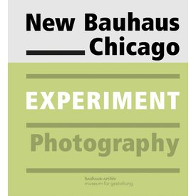 bauhaus-archiv New Bauhaus Chicago. Experiment Photography