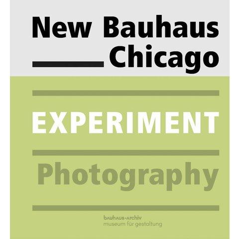 New Bauhaus Chicago. Experiment Photography