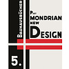 reprint: mondrian: new design – neoplasticism | english edition