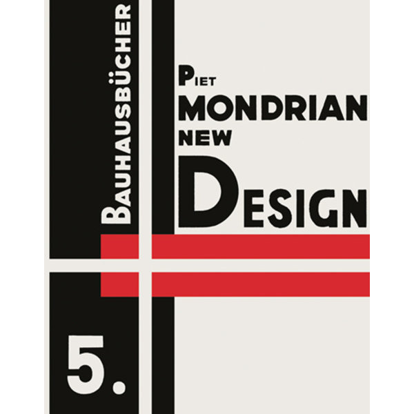 lars müller publishers reprint: mondrian: new design – neoplasticism | english edition