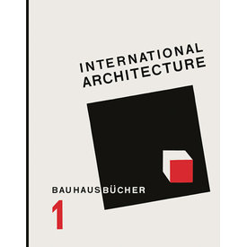 lars müller publishers reprint: gropius: international architecture | english edition