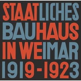 lars müller publishers staatliches bauhaus in weimar 1919-1923 - reprint | deutsche ausgabe