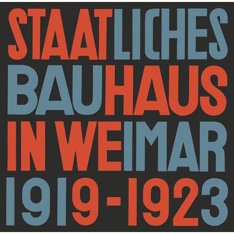 staatliches bauhaus in weimar 1919-1923 - reprint | deutsche ausgabe