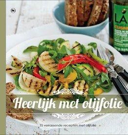 Heerlijk met olijfolie - 35 recepten met olijfolie