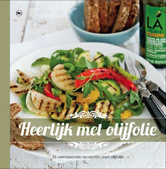 Heerlijk met olijfolie - receptenboek