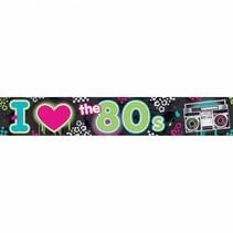 I love the 80's banner 760cm