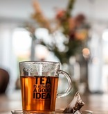 'Tea is always a good idea!' thee set