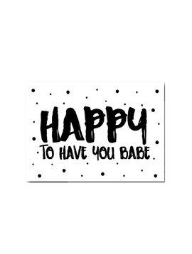 Kaart Happy to have you (uitverkocht)