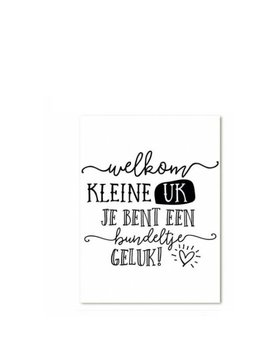 Kaart Welkom kleine uk (uitverkocht)