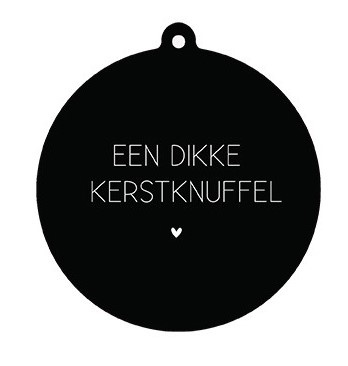 Label-R Kersthanger Een dikke Kerstknuffel