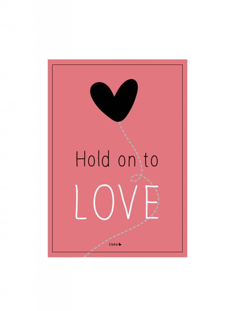 Poster A4 Hold on to love