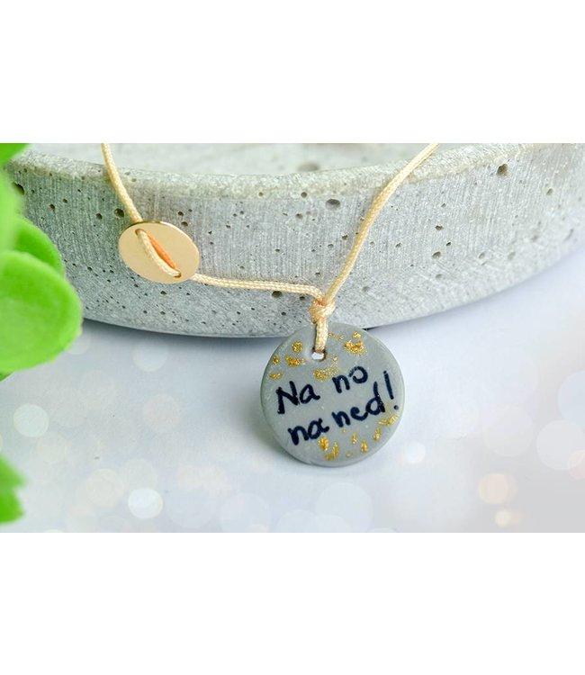"""Cute Clay """"Na no na ned"""" - Spruch-Armband"""
