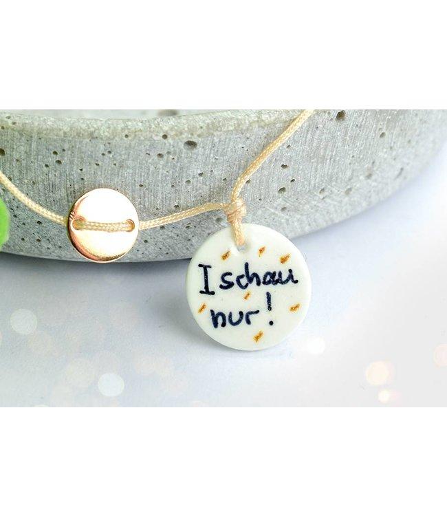"""Cute Clay """"I schau nur!"""" - Spruch-Armband"""
