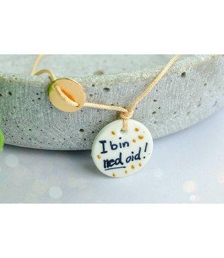 """Cute Clay """"I bin ned oid!"""" - Spruch-Armband"""