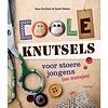 Christofoor kinderboeken Coole Knutsels-een stoer knutselboek
