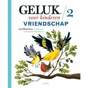 Lannoo kinderboeken Lannoo Geluk voor kinderen - Vriendschap deel 2
